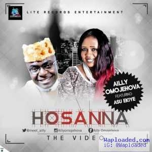 Ailly - Hosanna (ft. Asu Ekiye)